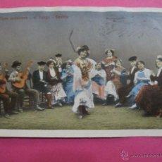 Postales: POSTAL ANTIGUA TIPOS ANDALUCES EL TANGO SEVILLA AÑO 1913 UNION POSTAL UNIVERSAL. Lote 53499724
