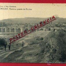 Postkarten - POSTAL CORDOBA, HISTORICO PUENTE DE ALCOLEA, P82843 - 53748095