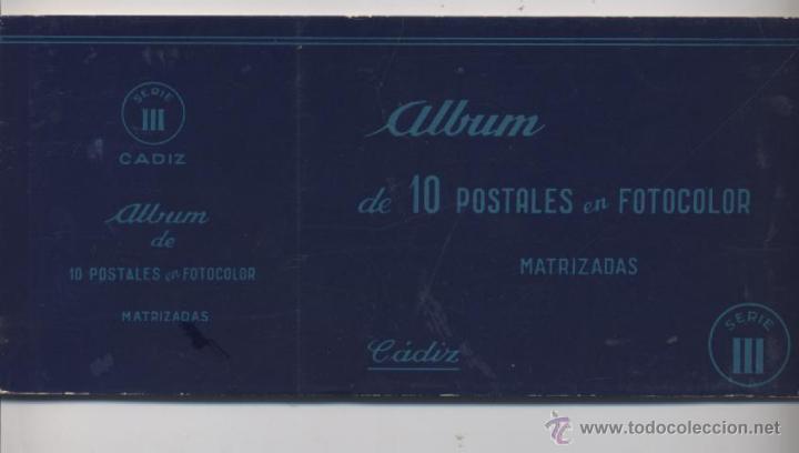 ALBUM DE 10 POSTALES EN FOTOCOLOR MATRIZADAS-CADIZ-1950 (Postales - España - Andalucia Moderna (desde 1.940))