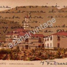 Postales: ALDEA DE SAN CALIXTO, HORNACHUELOS, CORDOBA, TARJETA CIRCULADA EN 1946. Lote 54127884