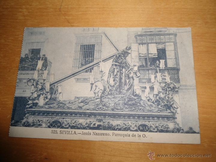 ANTIGUA POSTAL SEMANA SANTA SEVILLA - JESUS NAZARENO PARRIOQUIA DE LA O - NUM 525 MANUEL BARREIRO (Postales - España - Andalucía Antigua (hasta 1939))