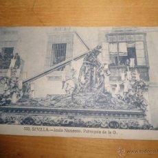 Postales: ANTIGUA POSTAL SEMANA SANTA SEVILLA - JESUS NAZARENO PARRIOQUIA DE LA O - NUM 525 MANUEL BARREIRO. Lote 54562604