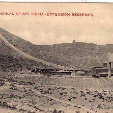 Postales: Nº 16 MINAS DE RIO TINTO. EXTENSIÓN BESSEMER. PAPELERÍA INGLESA. HUELVA. SIN CIRCULAR.. Lote 54901205
