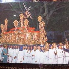 Postales: MALAGA - SEMANA SANTA - NUESTRO PADRE JESÚS NAZARENO DEL PASO . Lote 54919724