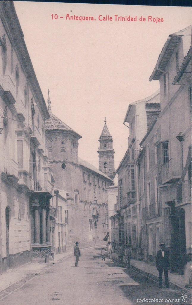 POSTAL 10 ANTEQUERA CALLE TRINIDAD DE ROJAS 7357 FOTOTIPIA THOMAS. ED SIGLOXX SERIE SEGUNDA. (Postales - España - Andalucía Antigua (hasta 1939))