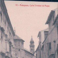 Postales: POSTAL 10 ANTEQUERA CALLE TRINIDAD DE ROJAS 7357 FOTOTIPIA THOMAS. ED SIGLOXX SERIE SEGUNDA.. Lote 57220501