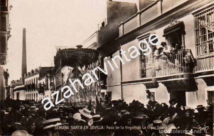 SEMANA SANTA DE SEVILLA,PASO DE LA VIRGEN DE LA O POR TRIANA, EDIT.ERNESTO (Postales - España - Andalucía Antigua (hasta 1939))