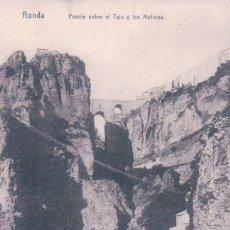 Postais: POSTAL RONDA.- PUENTE SOBRE EL TAJO Y LOS MOLINOS. Lote 57907650