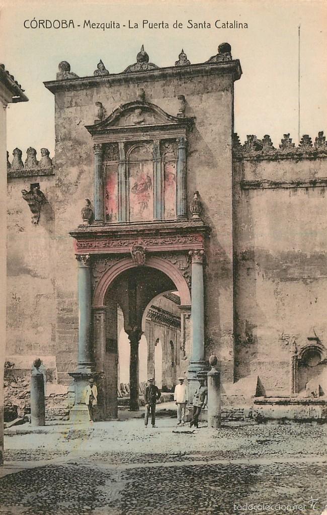 CORDOBA - MEZQUITA - LA PUERTA DE SANTA CATALINA - NO INDICA EDITOR NI NUMERO - ANIMADA (Postales - España - Andalucía Antigua (hasta 1939))