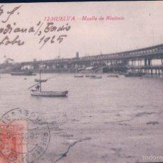 Postales: POSTAL 12 HUELVA.- MUELLE DE RIOTINTO. CIRCULADA. CASTAÑEIRA. Lote 58130842