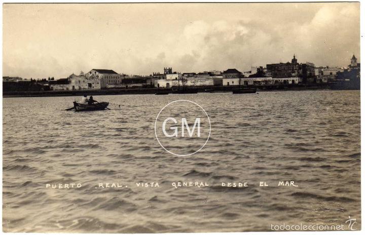 MAGNIFICA POSTAL FOTOGRAFICA - PUERTO REAL (CADIZ) - VISTA GENERAL DESDE EL MAR - FOTO: QUIJANO (Postales - España - Andalucía Antigua (hasta 1939))