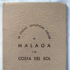 Postales: LIBRO DE 10 POSTALES ARTÍSTICAS DE MÁLAGA Y SU COSTA DEL SOL. AÑOS 50-60. EXCLUSIVAS ALAMOS. Lote 60546595