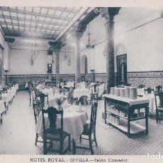 Postales: POSTAL SEVILLA.- HOTEL ROYAL.- SALON COMEDOR. HUECOGRABADO FOURNIER. Lote 64956115