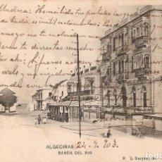 Postales: ALGECIRAS Nº9 BANDA DEL RIO L. GAZQUER, FOT. CIRCULADA 1903. Lote 68670909