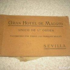 Postales: GRAN HOTEL DE MADRID. SEVILLA . UNICO DE PRIMER ORDEN , 17 POSTALES .. Lote 69020601