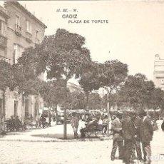 Postales: CADIZ - PLAZA DE TOPETE H. Y M. MADRID SIN CIRCULAR. Lote 69382017
