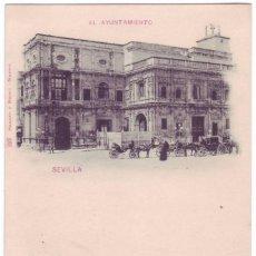 Postales: SEVILLA: EL AYUNTAMIENTO. HAUSER Y MENET. REVERSO SIN DIVIDIR. NO CIRCULADA (1898). Lote 74192603