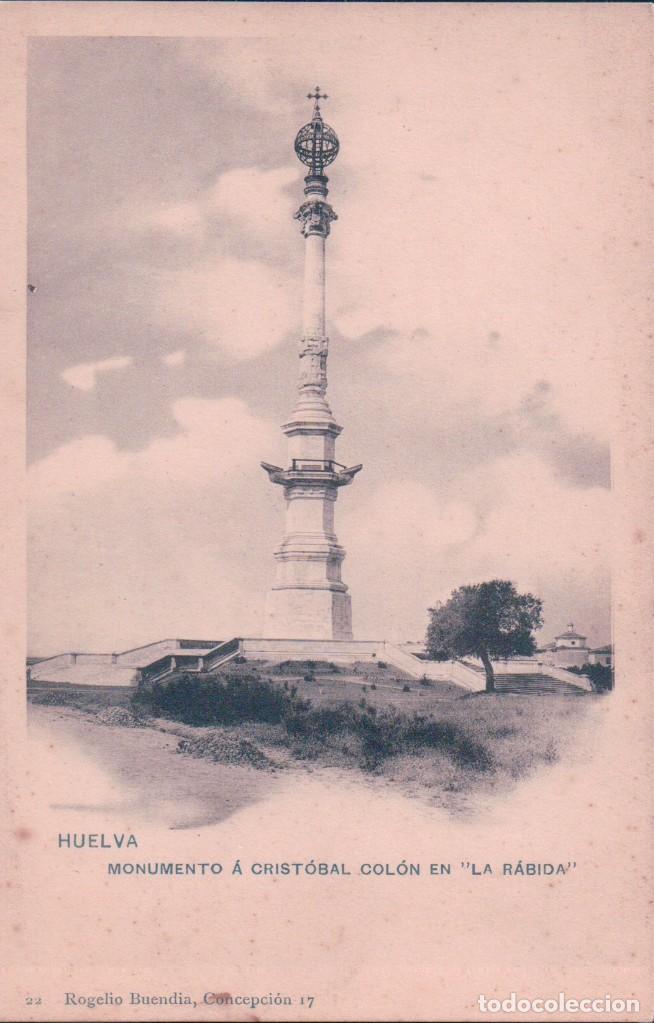 POSTAL HUELVA - MONUMENTO A CRISTOBAL COLON EN LA RABIDA - HAUSER Y MENET - 22 ROGELIO BUENDIA (Postales - España - Andalucía Antigua (hasta 1939))