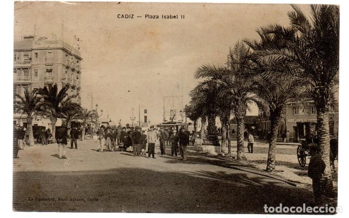 TARJETA POSTAL ,CADIZ , PLAZA ISABEL II. (Postales - España - Andalucía Antigua (hasta 1939))