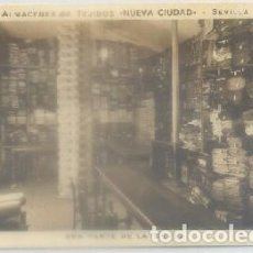 Postales: POSTAL ANTIGUA DE SEVILLA: ALMACEN DE TEJIDOS -NUEVA CIUDAD- P-ANSE-1920. Lote 85386128