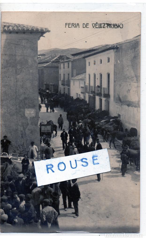FERIA DE VELEZ RUBIO (Postales - España - Andalucía Antigua (hasta 1939))