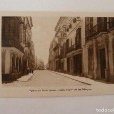 Cartes Postales: PUERTO DE SANTA MARÍA. CÁDIZ .CALLE VIRGEN DE LOS MILAGROS. GRÁFICAS ANDALUZAS.. Lote 86719252