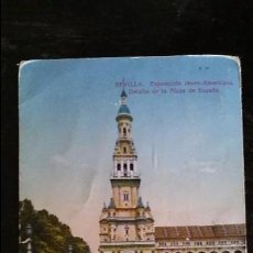 Postales: SEVILLA - EXPOSICIÓN IBERO - AMERICANA . PLAZA DE ESPAÑA - JULIO DE 1930 . ALFONSO XIII. Lote 91840400