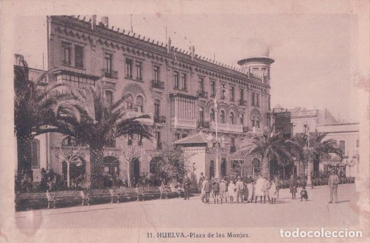 POSTAL HUELVA: PLAZA DE LAS MONJAS . EDICIÓN NICOLAS POMAR 11 - CIRCULADA (Postales - España - Andalucía Antigua (hasta 1939))