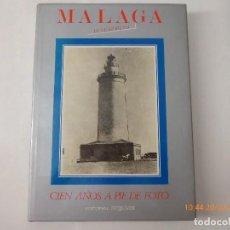 Postales: MALAGA IN MEMORIAM, CIEN AÑOS A PIE DE FOTO, OBRA, 333 PAG.. Lote 94113735