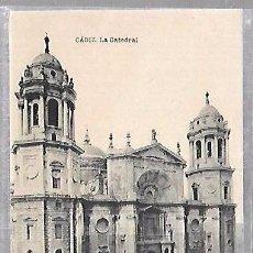 Postales: TARJETA POSTAL DE CADIZ - LA CATEDRAL. HAUSER Y MENET. Lote 100562455