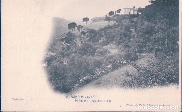 POSTAL ALAJAR - HUELVA - PEÑA DE LOS ANGELES - 7. VIUDA DE RAFAEL FRANCO - CIRCULADA - SIN DIVIDIR (Postales - España - Andalucía Antigua (hasta 1939))