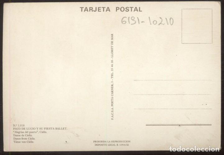 Postales: 1018 - PACO DE LUCIO Y SU FIESTA BALLET.- Alegrias del Puerto, Cadiz. - Foto 2 - 104951675