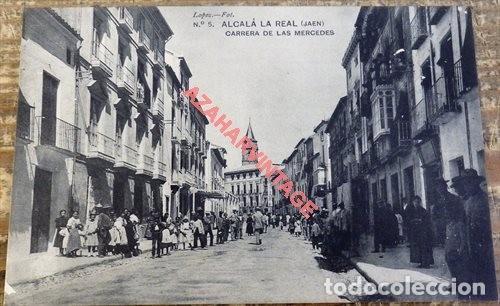ALCALA LA REAL JAEN. LOPEZ FOT. Nº 5 CARRERA DE LAS MERCEDES. SIN CIRCULAR. (Postales - España - Andalucía Antigua (hasta 1939))