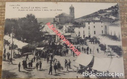 ALCALA LA REAL JAEN. LOPEZ FOT. Nº 12 PLAZA DE SAN ANTON Y REAL DE LA FERIA. SIN CIRCULAR (Postales - España - Andalucía Antigua (hasta 1939))