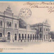 Postales: SEVILLA. ESTACIÓN DE M.Z.A. FACHADA PRINCIPAL. HAUSET Y MENET. CIRCULADA EN 1904. Lote 110217535