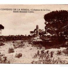 Postales: HUELVA.- CONVENTO DE LA RÁBIDA. COLUMNA DE LA CRUZ DONDE DESCANSÓ COLÓN. ÁNGEL GÓMEZ Nº 11. Lote 113866287