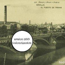 Postales: POSTAL SEVILLA - EL PUENTE DE TRIANA - HAUSER Y MENET Nº 556 - EXCELENTE ESTADO. Lote 115463979