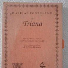 Postales: 25 VIEJAS POSTALES 25 DE TRIANA. AYUNTAMIENTO DE SEVILLA, COMISARIA DE LA CIUDAD DE SEVILLA PARA 199. Lote 116152431
