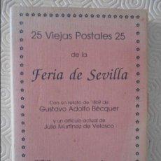 Postales: 25 VIEJAS POSTALES 25 DE LA FERIA DE SEVILLA. AYUNTAMIENTO DE SEVILLA, COMISARIA DE LA CIUDAD DE SEV. Lote 116152631