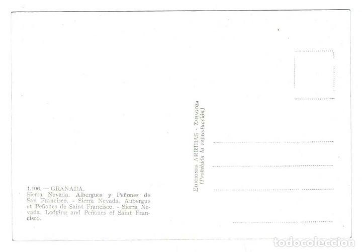 Postales: GRANADA.- SIERRA NEVADA. ALBERGUES Y PEÑÓN DE SAN FRANCISCO. EDICIONES ARRIBAS - Foto 2 - 116293531