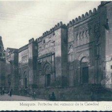 Postales: POSTAL CORDOBA 10 - MEZQUITA - PORTADAS DEL EXTERIOR DE LA CATEDRAL - ARRIBAS. Lote 121018455