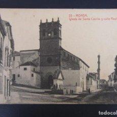 Postales: 22 .- RONDA , IGLESIA DE SANTA CECILIA Y CALLE REAL ANTIGUA - FOTOTIPIA THOMAS.. Lote 122187127