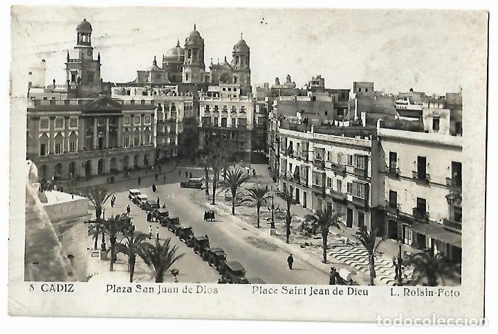 CÁDIZ. PLAZA SAN JUAN DE DIOS. Nº 3. L. ROISIN. FOTO. (Postales - España - Andalucía Antigua (hasta 1939))