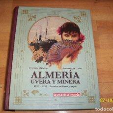 Postales: ALMERIA-UVERA Y MINERA-ALBUM COMPLETO CON 152 PORTALES. Lote 128473427