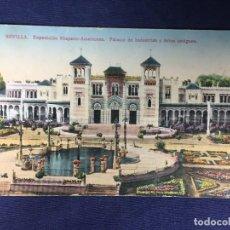Postales: POSTAL ANTIGUA SEVILLA EX HISPANO AMERICANA PALACIO INDUSTRIAS NO ESCRITA NI CIRCULADA COLOREADA. Lote 128870059