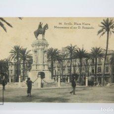 Postales: ANTIGUA POSTAL - SEVILLA / PLAZA NUEVA, MONUMENTO AL REY D. FERNANDO. Lote 130905049