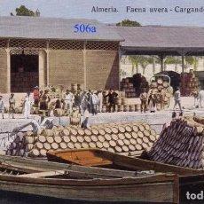 Postales: ALMERÍA – FAENA UVERA – CARGANDO LAS BARCAZAS – PAPELERÍA SAMPERE. ALMERÍA. Lote 132296722