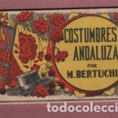 Postais: BLOCK DE 10 POSTALES COSTUMBRES ANDALUZAS ANDALUCIA POR M. BERTUCHI Nº 2 BARGUÑO BARNA. Lote 205895643