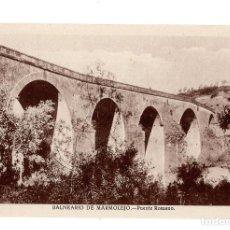 Postales: BALNEARIO DE MARMOLEJO (JAEN).- PUENTE ROMANO. Lote 132767846