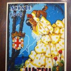 Postales: ALMERÍA 1949. FERIA Y FIESTAS HONOR SANTÍSIMA VIRGEN DEL MAR. ANTONIO ORDOÑEZ, JULIO APARICIO, LITRI. Lote 135636951
